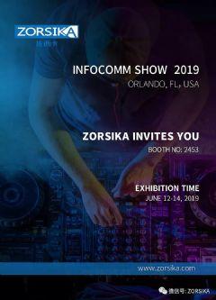 2019年美国INFOCOMM展,<font color='#FF0000'>ZORSIKA</font>诚邀您的到来!